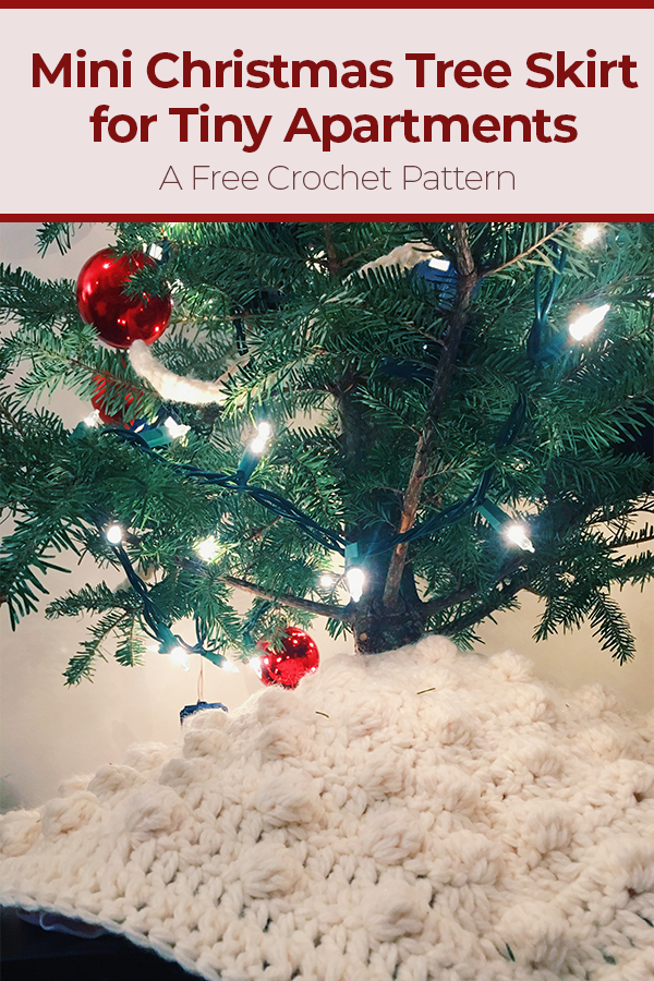 Mini Christmas Tree Skirt for Tiny Apartments – Free Crochet Pattern